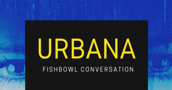 URBANA. Fishbowl Conversation