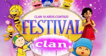 """Festival Clan """"Ven a mi cumple"""""""