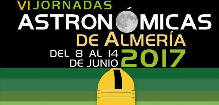 VI Jornadas Astronómicas de Almería