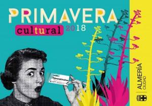 Primavera Cultural 2018  Almería