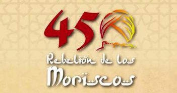 450º Aniversario de la Rebelión de los Moriscos