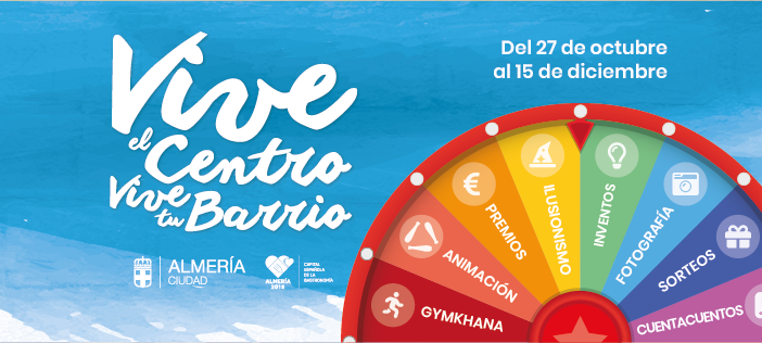 Vive el Centro. Vive tu Barrio - Almería