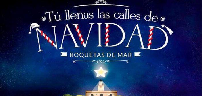"""Roquetas de Mar """"Tú llenas las calles de Navidad"""""""