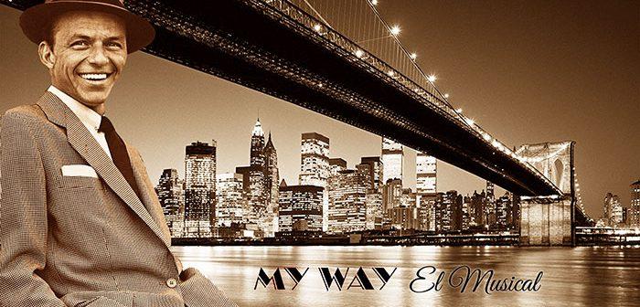 """""""My Way: El Musical"""" – La Vida de Frank Sinatra"""