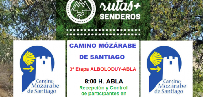 Rutas y Senderos - Camino Mozárabe de Santiago