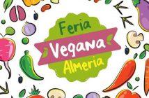 I Feria Vegana de Almería