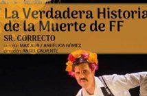 """Teatro """"La verdadera historia de la muerte de E.F"""""""