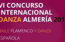 VI Concurso Internacional de Danza Española y Baile Flamenco de Almería