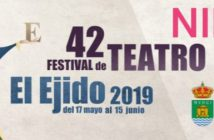 42º Festival de Teatro de El Ejido