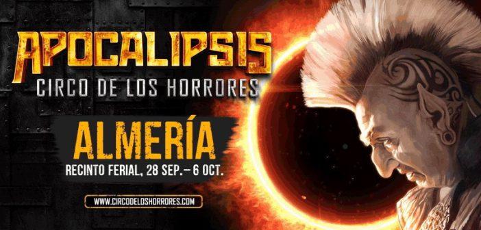 """APOCALIPSIS"" CIRCO DE LOS HORRORES"