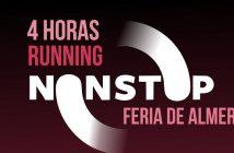 4 HORAS NON STOP RUNNING FERIA DE ALMERÍA