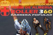 III TORNEO VELOCIDAD FERIA DE ALMERIA ROLLER360