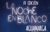 La Noche en Blanco en Aguamarga 2019