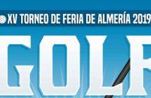 XV Torneo de Golf Feria de Almería 2019
