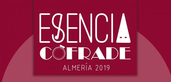 ESENCIA COFRADE Almería 2019