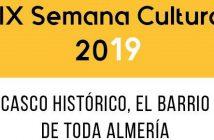 XIX Semana Cultural Casco Histórico de Almería