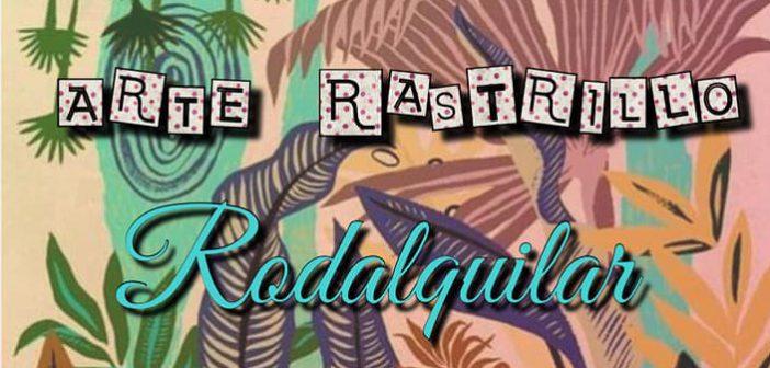 ARTE RASTRILLO RODALQUIAR