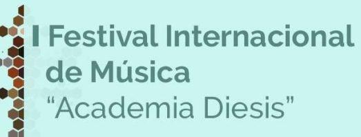 """I Festival Internacional de Música """"Academia Diesis"""""""