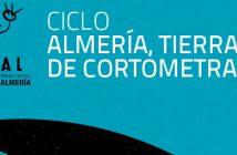"""Ciclo """"Almería Tierra de Cortometrajes"""" 2019"""