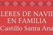 Talleres de Navidad en Familia en el Castillo de Santa Ana Roquetas de Mar