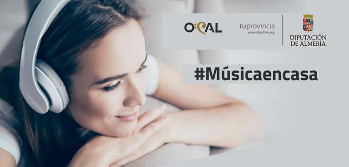 Conciertos OCAL y Diputación de Almería #MúsicaEnCasa