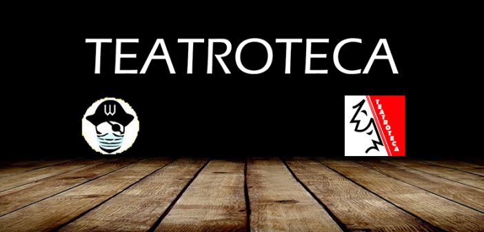 Teatroteca: Teatro online