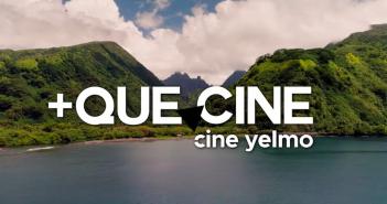 +QUE CINE Yelmo Cines - Marzo 2020