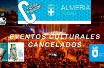 Eventos culturales cancelados en Almería