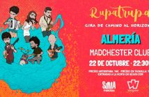 Concierto Rupatrupa en Almería - Madchester Club