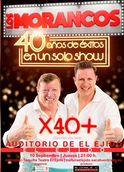 Los Morancos X 40 +en El Ejido