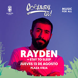 Concierto de RAYDEN + STAY TO SLEEP - Cooltural Go!