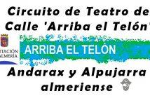 Circuito de Teatro de Calle 'Arriba el Telón'. Andarax y Alpujarra almeriense