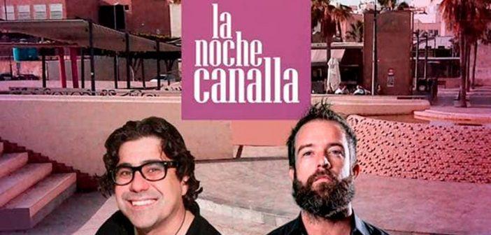 La Noche Canalla en Almería