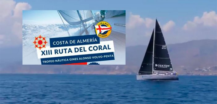 """XIII Regata """"Ruta del Coral. Costa de Almería"""""""