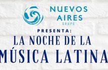 LA NOCHE DE LA MÚSICA LATINA - Grupo Nuevos Aires