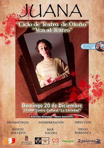 """Juana - CICLO DE TEATRO """"VEN AL TEATRO"""""""