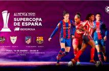 Supercopa de España de fútbol femenino - Almería 2021