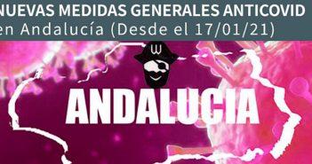 Nuevas medidas COVID en Andalucia Enero 2021