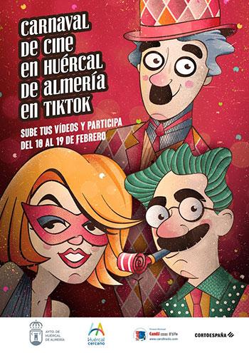 Carnaval de Cine en Huércal Almería con TikTok