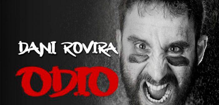 """Dani Rovira """"2º asalto' de 'Odio"""" en Almería"""