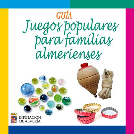 Guía de Juegos Populares para familias almerienses