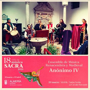Anónimo IV Ciclo de Música Sacra de Almería 2021