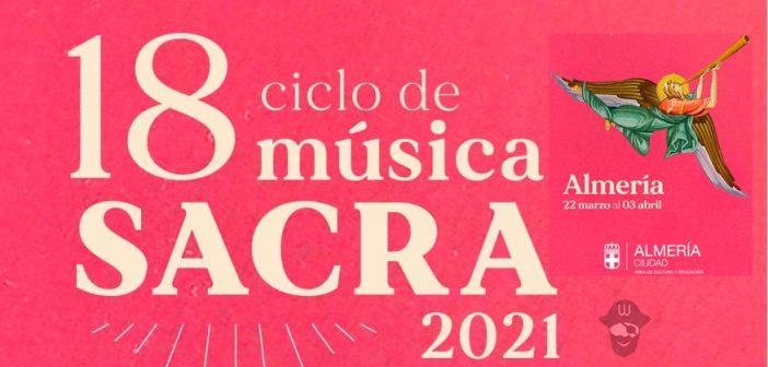 18º Ciclo de Música Sacra de Almería