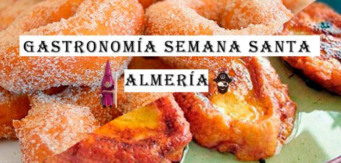 Gastronomía de la Semana Santa de Almería