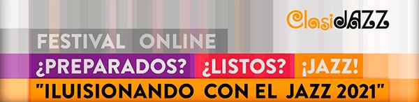 """I Festival online """"Preparados, listos, Jazz"""""""