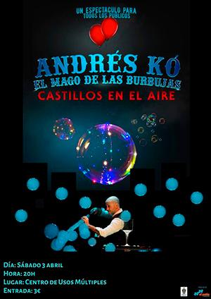Andrés Kó el mago de las burbujas