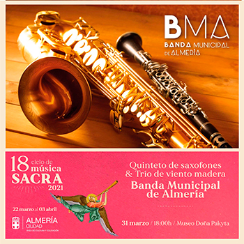 Banda Municipal de Almería Ciclo de Música Sacra de Almería 2021
