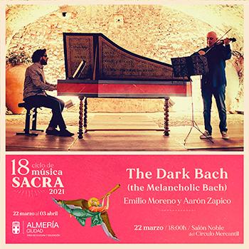 The Dark Bach Ciclo de Música Sacra de Almería 2021