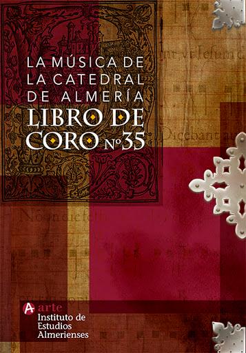 'La Música de la Catedral de Almería. Libro de Coro nº 35