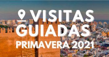 Visitas Guiadas por Almería - Primavera 2021